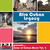 Gems of Cuban Music Vol. 2 by Various Artists