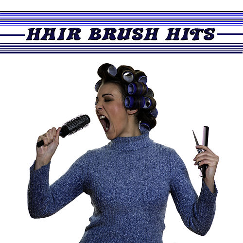 Hairbrush Anthems by Pop Feast