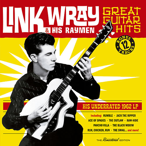 Great Guitar Hits (Bonus Track Version) von Link Wray