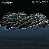Between Waves - Single by The Album Leaf