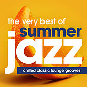 The Very Best of Summer Jazz - Chilled Classic Lounge Grooves (Dinner Party Edition) von Various Artists