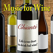 Music for Wine: Chianti by Various Artists