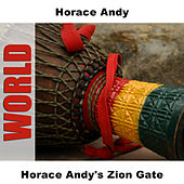Horace Andy's Zion Gate by Horace Andy