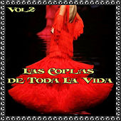 Las Coplas de Toda la Vida, Vol. 2 by Various Artists