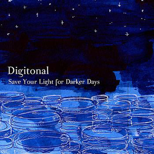 Save Your Light For Darker Days by Digitonal