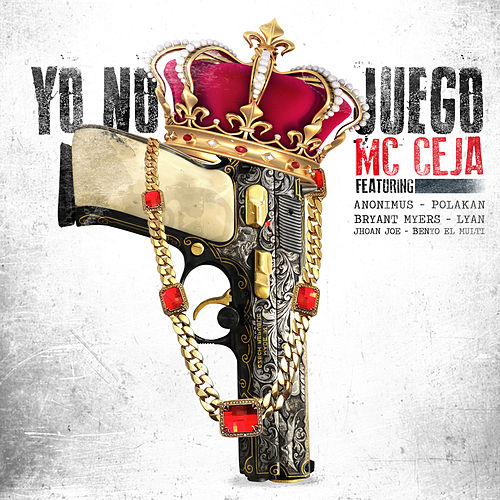 Yo No Juego by MC Ceja