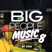 Big People Music Volume 8 by Various Artists