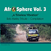 A Timeless Vibration - Afro Sphere Vol. 3 by Various Artists