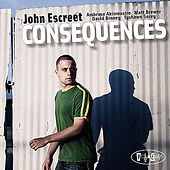 Consequences by John Escreet
