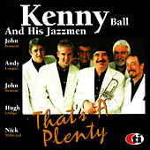 That's a Plenty by Kenny Ball