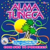 Con Sus 18 Poderes. Música de Guatemala para los Latinos by Marimba Orquesta Alma Tuneca