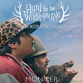 Hunt for the Wilderpeople (Original Motion Picture Soundtrack) by Various Artists