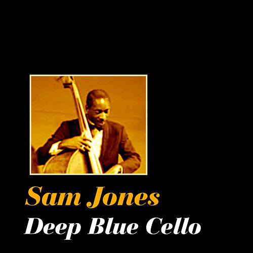 Deep Blue Cello by Sam Jones