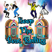 Keep the Beat Rolling by Various Artists