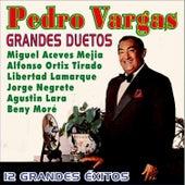 Grandes Duetos - 12 Grandes Éxitos by Pedro Vargas
