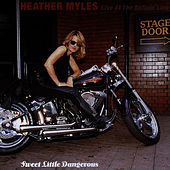 Sweet Little Dangerous - Live at the Bottom Line by Heather Myles