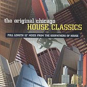 The Original Chicago House Classics by Various Artists