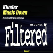 Music Down by Kluster