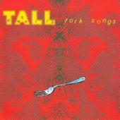 Fork Songs by Tall Dwarfs