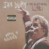Live! Warts 'N' Audience…Plus! by Ian Dury