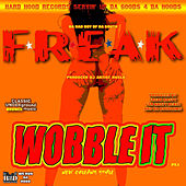 Wobble (It) by Freak Nasty