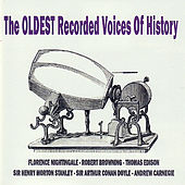 The Oldest Recorded Voices of History by Various Artists