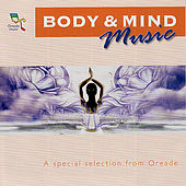 Body & Mind Music by Various Artists