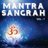 Mantra Sangrah, Vol. 7 by Various Artists