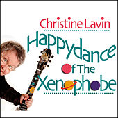 Happydance of the Xenophobe by Christine Lavin