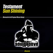 Sun Shining by Testament