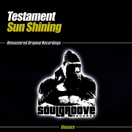 Sun Shining by Testament
