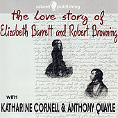 The Love Story of Elizabeth Barrett & Robert Browning by Various Artists