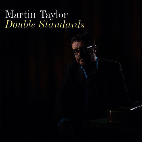 Double Standards by Martin Taylor