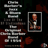 Live at the BP Studienhaus von Chris Barber Jazz And Blues Band