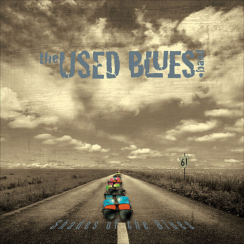 Shades of the Blues by The Used Blues Band