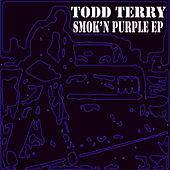 Smok'n Purple by Todd Terry