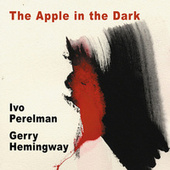 The Apple in the Dark by Gerry Hemingway