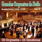Grandes Orquestas de Baile Vol .Ii by Various Artists