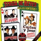 Tercia de Reyes Idolos Norteños! by Various Artists