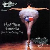 God Bless Amarillo: Golden Greats of Light Crust Doughboys by The Light Crust Doughboys