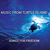 Music from Turtle Island: Songs for Freedom by Various Artists