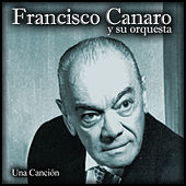Una Canción by Francisco Canaro