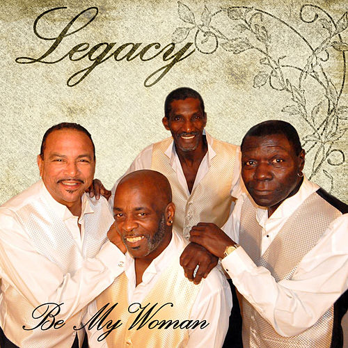Be My Woman by Legacy