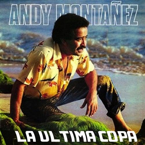 La Última Copa von Andy Montanez