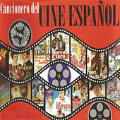 Cancionero del Cine Español by Various Artists
