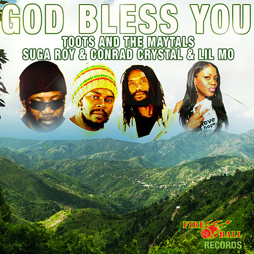 God Bless You by Toots and the Maytals