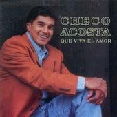 Que Viva el Amor by Checo Acosta
