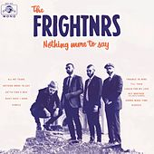 Nothing More to Say by The Frightnrs