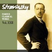 Stravinsky: Famous Classical Works, Vol. XXII by Orchestre de la Suisse Romande