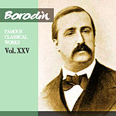 Borodin - Falla: Famous Classical Works, Vol. XXV by London Philharmonic Orchestra